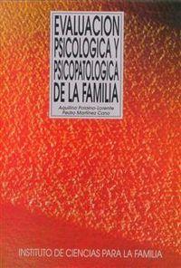 (2 ED) EVALUACION PSICOLOGICA Y PSICOPATOLOGICA DE LA FAMILIA
