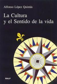 CULTURA Y EL SENTIDO DE LA VIDA, LA