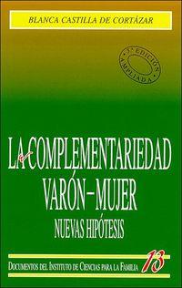 (3 Ed) Complementariedad Varon-Mujer, La - Nuevas Hipotesis - Blanca Castilla De Cortazar
