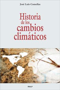 Historia De Los Cambios Climaticos - Jose Luis Comellas