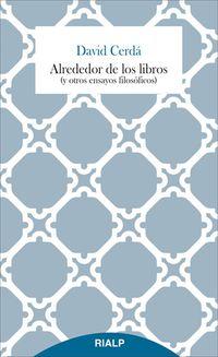 Alrededor De Los Libros - David Cerda Garcia