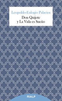 Don Quijote Y La Vida Es Sueño - Leopoldo-Eulogio Palacios