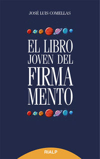 El libro joven del firmamento - Jose Luis Comellas
