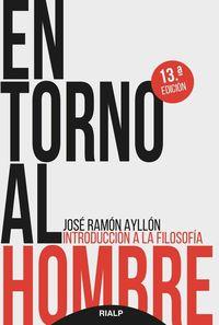 En Torno Al Hombre - Jose Ramon Ayllon Vega