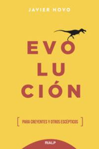 Evolucion - Para Creyentes Y Otros Escepticos - Francisco Javier Novo