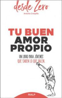 Tu Buen Amor Propio - Antonio Crespillo