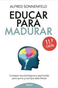 (11 Ed) Educar Para Madurar - Alfred Sonnenfeld
