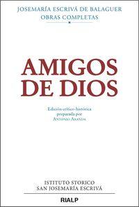 AMIGOS DE DIOS (CRITICO-HISTORICA)