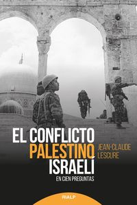 El conflicto palestino-israeli - Jean-Claude Lescure
