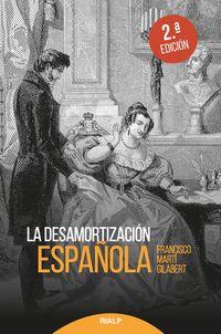 La (2 ed) desamortizacion española - Francisco Marti Gilabert