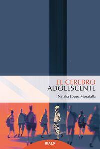 El cerebro adolescente - Natalia Lopez Moratalla