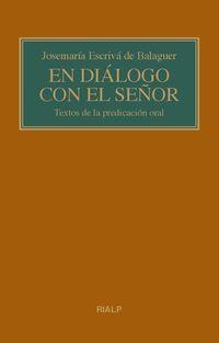 EN DIALOGO CON EL SEÑOR - TEXTOS DE LA PREDICACION ORAL (BOLSILLO)