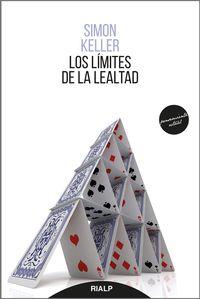 Los limites de la lealtad - Simon Keller
