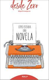 Como Escribir Una Novela - Miguel Aranguren Echevarria