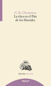La etica en el pais de los duendes - G. K. Chesterton