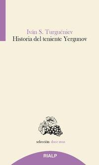 Historia Del Teniente Yergunov - Ivan Turgueniev