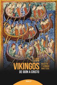 Vikingos, Los - De Odin A Cristo - Martin Whittock / Hannah Whittock