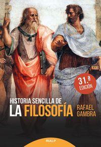 (31 Ed) Historia Sencilla De La Filosofia - Rafael Gambra