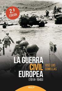 (2 Ed) Guerra Civil Europea, La (1914-1945) - Jose Luis Comellas Garcia-Lera