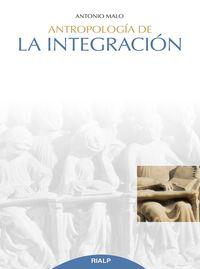 ANTROPOLOGIA DE LA INTEGRACION