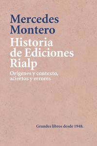 Historia De Ediciones Rialp - Mercedes Montero Diaz