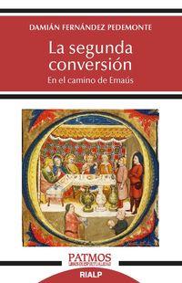 SEGUNDA CONVERSION, LA - EN EL CAMINO DE EMAUS