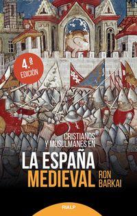 (4 Ed) Cristianos Y Musulmanes En La España Medieval - Ron Barkai