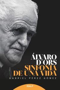 ALVARO D'ORS - SINFONIA DE UNA VIDA
