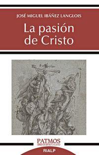 PASION DE CRISTO, LA