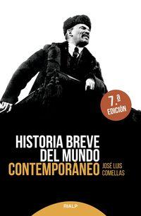 HISTORIA BREVE DEL MUNDO CONTEMPORANEO - (1776 - 1945)
