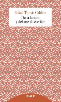 de la lectura y del arte de escribir - Rafael Tomas Caldera Pietri