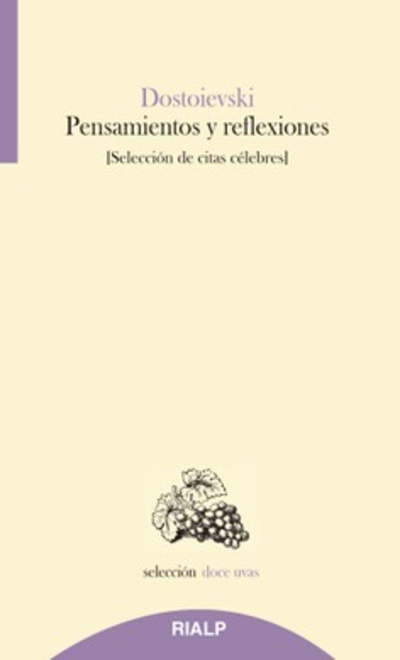 PENSAMIENTOS Y REFLEXIONES - SELECCION DE CITAS CELEBRES