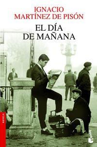 El dia de mañana - Ignacio Martinez De Pison