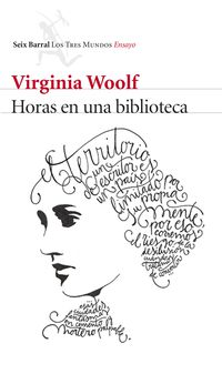 Horas En Una Biblioteca - Virginia Woolf