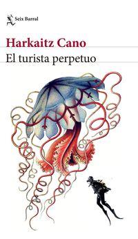 TURISTA PERPETUO, EL