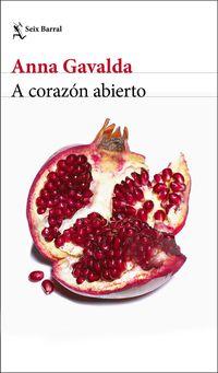 A Corazon Abierto - Anna Gavalda