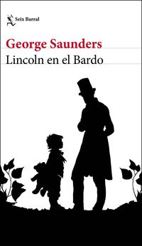 Lincoln En El Bardo - George Saunders