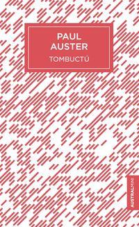 Tombuctu - Paul Auster