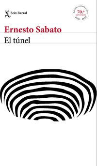 Tunel, El (ed. Conmemorativa) - Ernesto Sabato