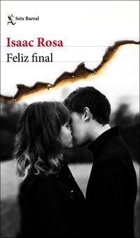 Feliz Final - Isaac Rosa