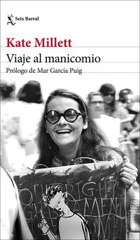 Viaje Al Manicomio - Kate Millett