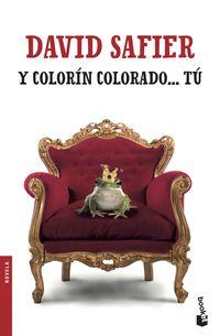 Y Colorin Colorado. .. Tu - David Safier