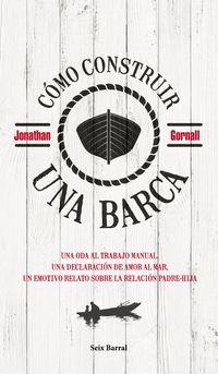 Como Construir Una Barca - Jonathan Gornall