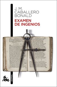 Examen De Ingenios - Jose Manuel Caballero Bonald
