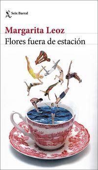 Flores Fuera De Estacion - Margarita Leoz