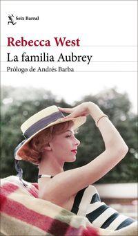 La familia aubrey - Rebecca West