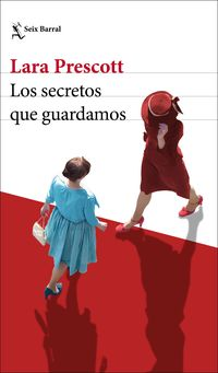 Los secretos que guardamos - Lara Prescott