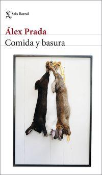 Comida Y Basura - Alex Prada