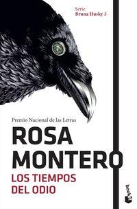 Los tiempos del odio - Rosa Montero