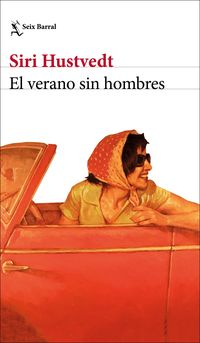 El verano sin hombres - Siri Hustvedt